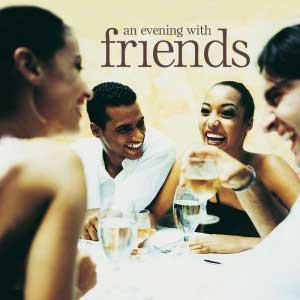 Friends Evening