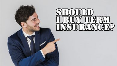 Should-I-Buy-Term-Insurance
